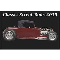 Classic Street Rods 2015 Calendar