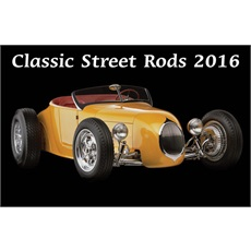 Classic Street Rods 2016 Calendar