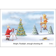 """Alright Rudolph, Enough Showing Off"""