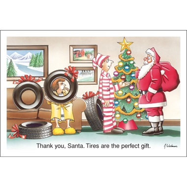 """Thank You Santa, Tires Are The Perfect Gift"""