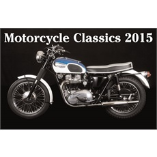 Classic Motorcycles 2015 Calendar