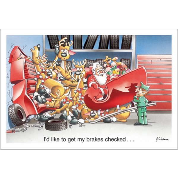 I'd Like My Brakes Checked…
