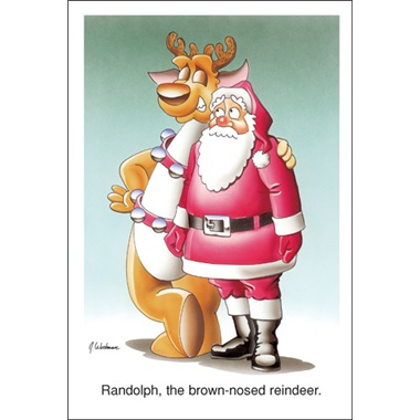 """Randolph, The Brown Nose Reindeer…"""
