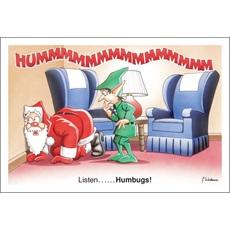 Listen…… Humbugs!