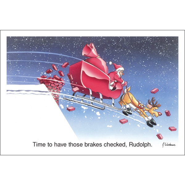 Time To Have Those Brakes Checked Rudolph